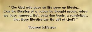 Thomas Jefferson - The God who gave us life