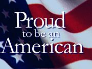 Proud To Be An American